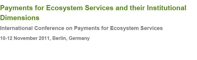 Payments for Ecosystem Services and their Institutional Dimensions